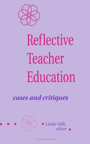 9780791411322: Reflective Teacher Education: Cases and Critiques (SUNY Series in Teacher Preparation and Development) (SUNY Series, Teacher Preparation and Development)