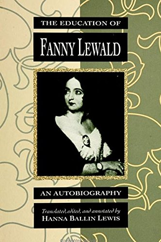 9780791411476: The Education of Fanny Lewald: An Autobiography (SUNY SERIES, WOMEN WRITERS IN TRANSLATION)