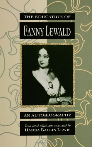 9780791411483: The Education of Fanny Lewald: An Autobiography (Suny Series, Women Writers in Translation)