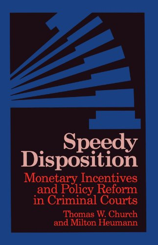 9780791411865: Speedy Disposition: Monetary Incentives and Policy Reform in Criminal Courts