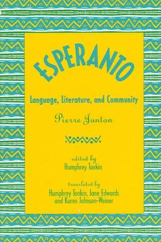 9780791412534: Esperanto: Language, Literature, and Community
