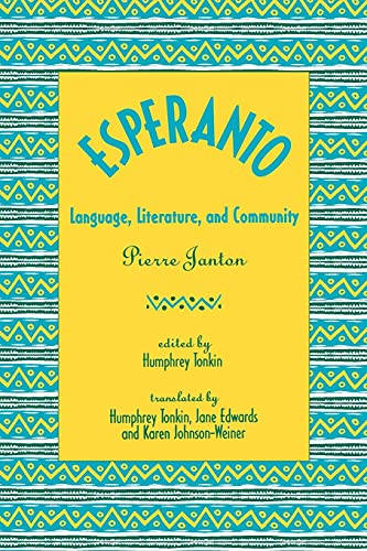 9780791412541: Esperanto: Language, Literature, and Community