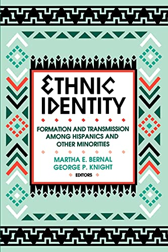 9780791413029: Ethnic Identity: Formation and Transmission Among Hispanics and Other Minorities (Suny Series, United States Hispanic Studies)