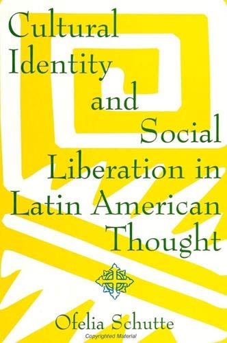 9780791413180: Cultural Identity and Social Liberation in Latin American Thought (SUNY series in Latin American and Iberian Thought and Culture)