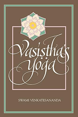 Vasisthas Yoga (Special Paper; 27): Venkatesananda