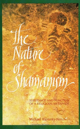 9780791413869: The Nature of Shamanism: Substance and Function of a Religious Metaphor