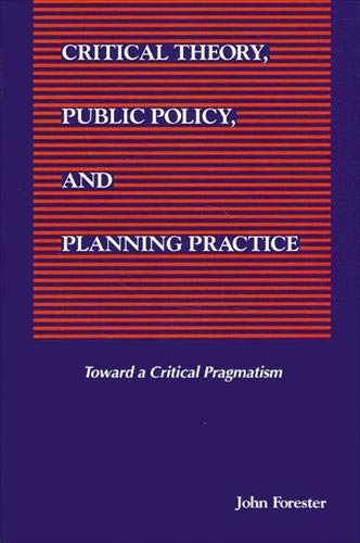 9780791414453: Critical Theory, Public Policy, and Planning Practice (Suny Series in Political Theory)