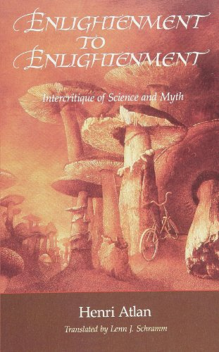 9780791414521: Enlightenment to Enlightenment: Intercritique of Science and Myth
