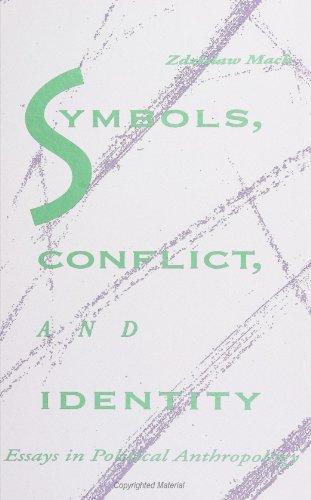 9780791414668: Symbols, Conflict, and Identity: Essays in Political Anthropology (Suny Series in Anthropological Studies of Contemporary Issues)