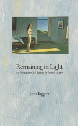 9780791415054: Remaining in Light: Ant Meditations on a Painting by Edward Hopper (Suny Series, the Margins of Literature)