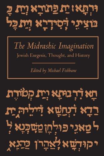 The Midrashic Imagination Jewish Exegesis, Thought, and History: Michael Fishbane