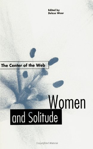 9780791415467: The Center of the Web: Women and Solitude