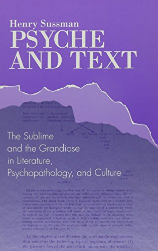 9780791415696: Psyche and Text: The Sublime and the Grandiose in Literature, Psychopathology, and Culture (Suny Series in Psychoanalysis and Culture)