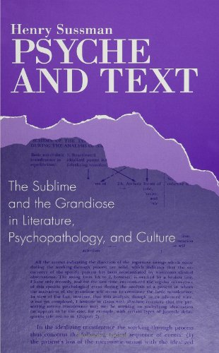 9780791415702: Psyche and Text: The Sublime and the Grandiose in Literature, Psychopathology, and Culture (Suny Series in Psychoanalysis and Culture) (SUNY Series in Psychoanalysis and Culture (Paperback))