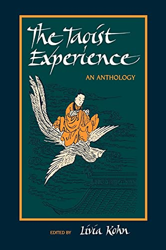 9780791415801: The Taoist Experience (Suny Series in Chinese Philosophy & Culture): An Anthology (SUNY series in Chinese Philosophy and Culture)