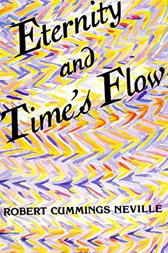 9780791415993: Eternity and Time's Flow (Suny Series in Religion)