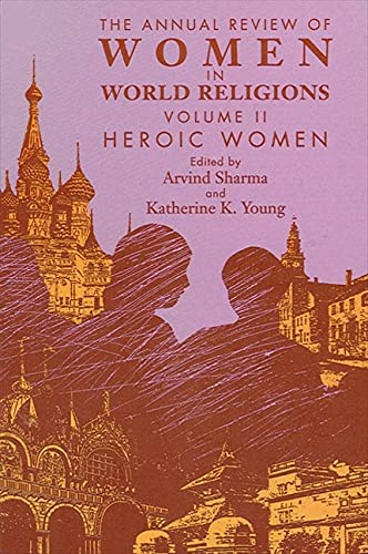 The Annual Review of Women in World: Arvind Sharma, Katherine