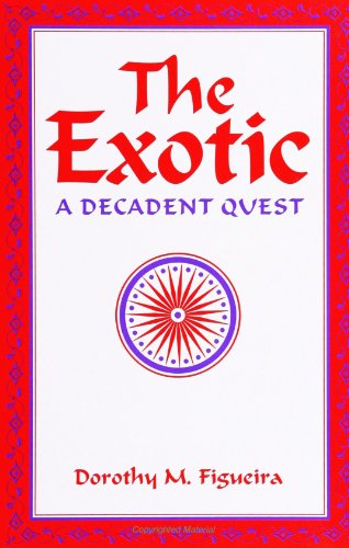 9780791416303: The Exotic: A Decadent Quest (S U N Y Series, Margins of Literature)