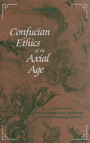 9780791416495: Confucian Ethics of the Axial Age: A Reconstruction Under the Aspect of the Breakthrough Toward Postconventional Thinking