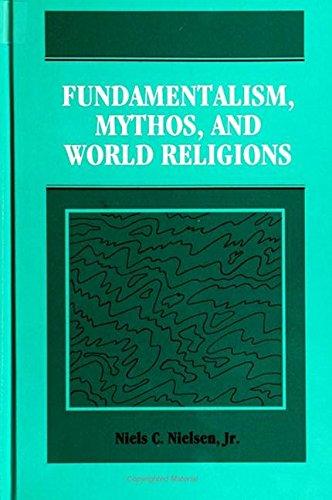 9780791416532: Fundamentalism, Mythos, and World Religions