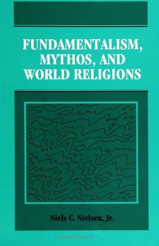 9780791416549: Fundamentalism, Mythos, and World Religions