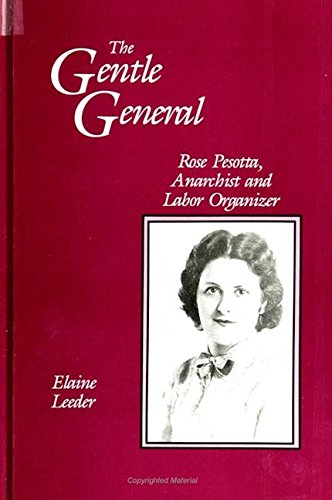 9780791416716: The Gentle General: Rose Pesotta Anarchist and Labor Organizer (Suny Series in American Labor History)