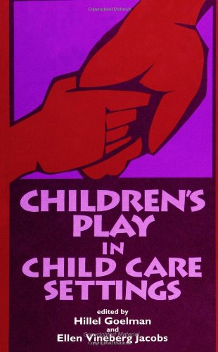 9780791416983: Children's Play in Child Care Settings (SUNY series, Children's Play in Society)