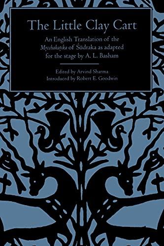 The Little Clay Cart : An English: Sudraka, A. L.