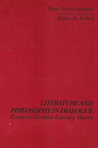 9780791417355: Literature and Philosophy in Dialogue: Essays in German Literary Theory (SUNY Series in Contemporary Continental Philosophy)