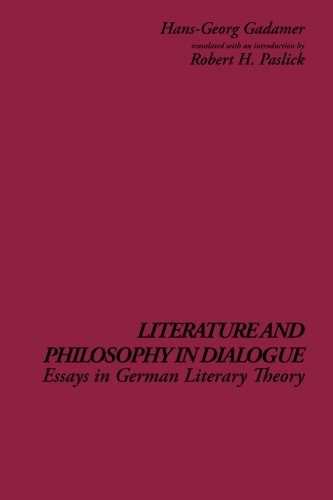 9780791417362: Literature and Philosophy in Dialogue: Essays in German Literary Theory (S U N Y Series in Contemporary Continental Philosophy)