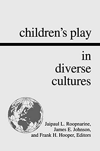 Children's Play in Diverse Cultures (Suny Series,: Jaipaul L. Roopnarine,