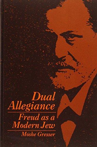9780791418116: Dual Allegiance: Freud As a Modern Jew