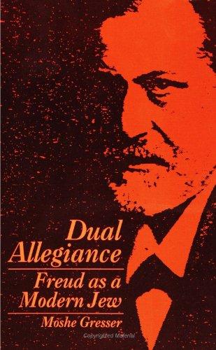 9780791418123: Dual Allegiance: Freud As a Modern Jew