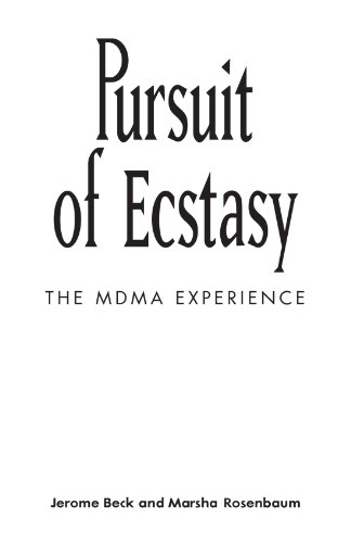 9780791418185: Pursuit of Ecstasy: The MDMA Experience (Suny Series in New Social Studies on Alcohol and Drugs) (Suny Series, New Social Studies on Alcohol & Drugs)