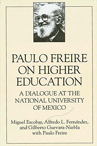9780791418734: Paulo Freire on Higher Education (Suny Series, Education and Culture)