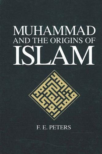 9780791418758: Muhammad and the Origins of Islam (SUNY series in Near Eastern Studies)
