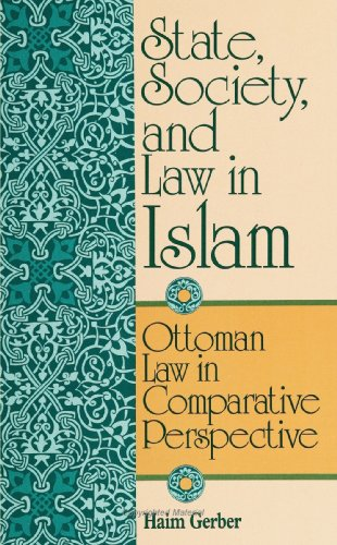 9780791418789: State, Society, and Law in Islam: Ottoman Law in Comparative Perspective