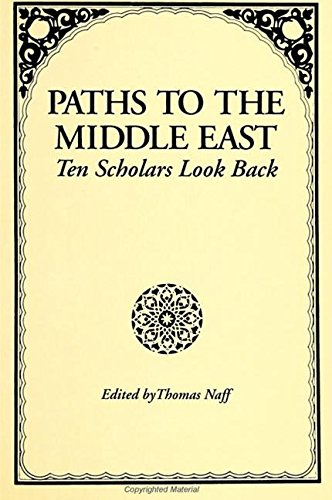 9780791418833: Paths to the Middle East: Ten Scholars Look Back