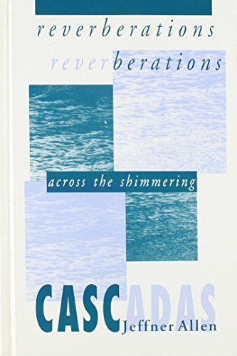 9780791418970: Reverberations: Across the Shimmering Cascadas (S U N Y Series in Feminist Philosphy)