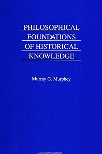 9780791419199: Philosophical Foundations of Historical Knowledge