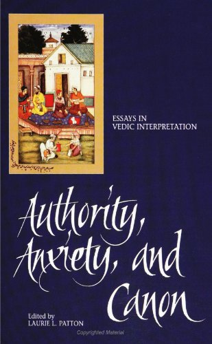 Authority, Anxiety, and Canon: Essays in Vedic Interpretation (SUNY Series in Hindu Studies): ...