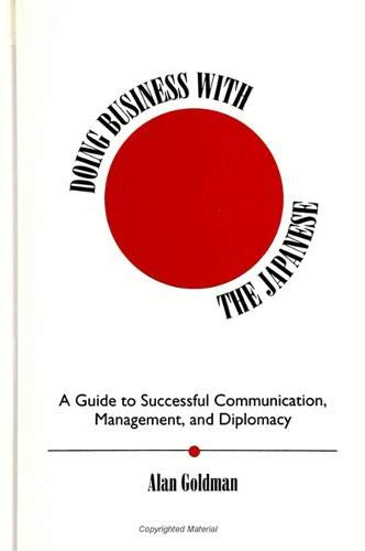 9780791419465: Doing Business With the Japanese: A Guide to Successful Communication, Management, and Diplomacy (S U N Y Series in Speech Communication)