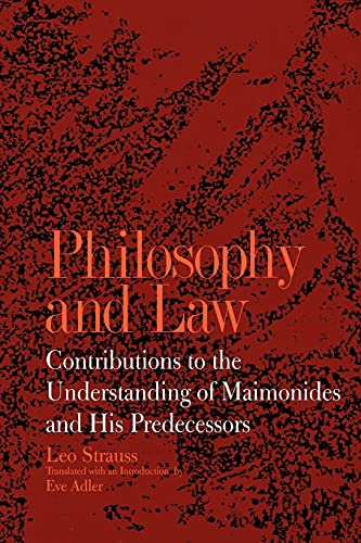 9780791419762: Philosophy and Law: Contributions to the Understanding of Maimonides and His Predecessors (Suny Series in the Jewish Writings of Leo Strauss) (Suny Series, Jewish Writings of Strauss)