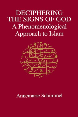 9780791419823: Deciphering the Signs of God: A Phenomenological Approach to Islam