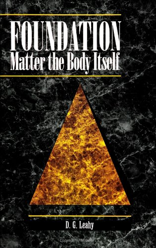 9780791420225: Foundation: Matter the Body Itself