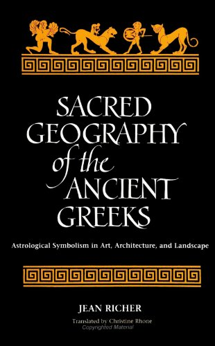 9780791420249: Sacred Geography of the Ancient Greeks: Astrological Symbolism in Art, Architecture, and Landscape