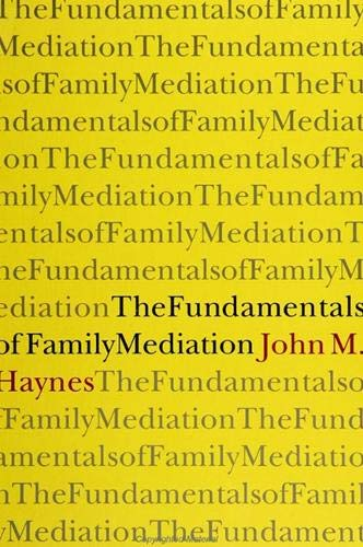 9780791420355: The Fundamentals of Family Mediation (S U N Y SERIES IN TRANSPERSONAL AND HUMANISTIC PSYCHOLOGY)