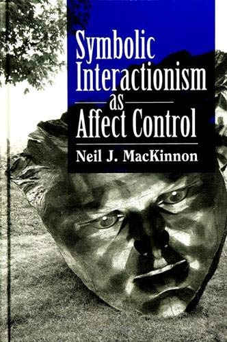 9780791420416 Symbolic Interactionism As Affect Control Suny