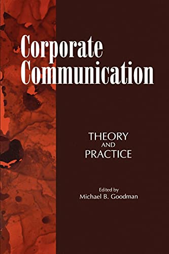 9780791420560: Corporate Communication: Theory and Practice (Suny Series, Human Communication Processes) (Suny Series, the Margins of Literature)
