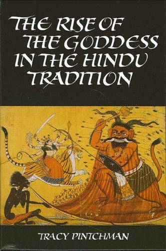 9780791421116: The Rise of the Goddess in the Hindu Tradition